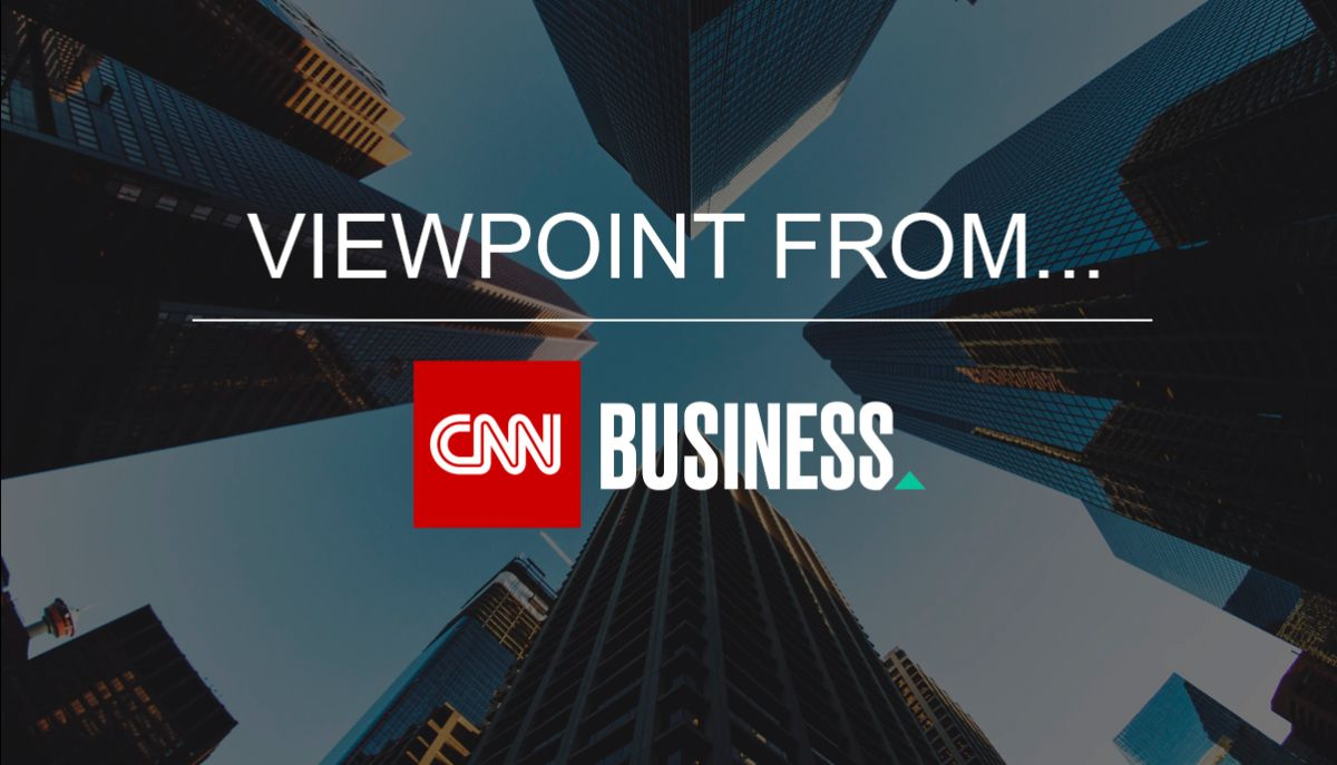 Viewpoint from CNN Business